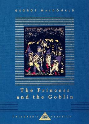 The Princess and the Goblin By MacDonald, George/ Hughes, Arthur (ILT)